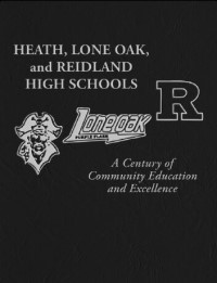 Heath, Lone Oak, and Reidland High Schools